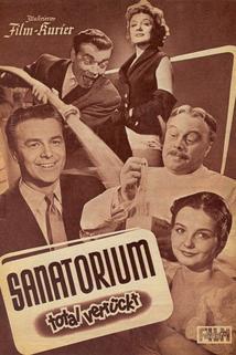 Sanatorium total verrückt