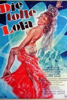 Tolle Lola, Die  - Tolle Lola, Die