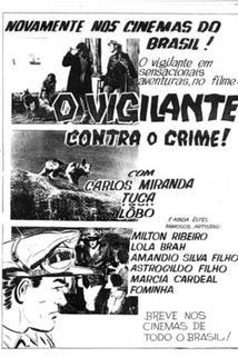 Vigilante Contra o Crime, O