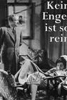 Kein Engel ist so rein (1950)