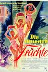 Süßesten Früchte, Die (1954)
