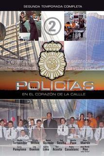 Policías, en el corazón de la calle  - Policías, en el corazón de la calle