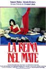 Reina del mate, La (1985)