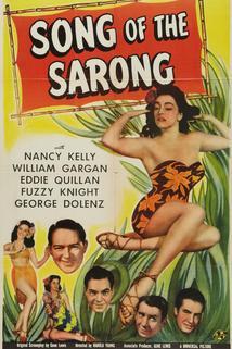 Song of the Sarong  - Song of the Sarong