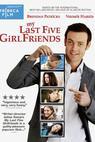 My Last Five Girlfriends (2008)
