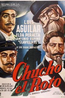 Chucho el Roto  - Chucho el Roto