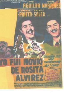 Yo fui novio de Rosita Alvírez