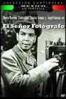 Señor fotógrafo, El (1953)