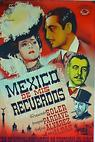 México de mis recuerdos (1944)
