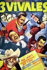 Tres vivales, Los (1958)