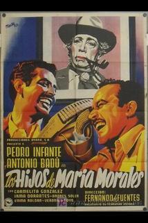 Hijos de María Morales, Los