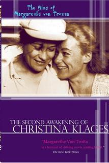 Zweite Erwachen der Christa Klages, Das