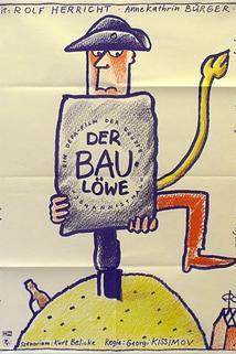 Baulöwe, Der