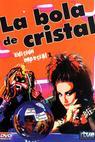 Bola de cristal, La (1984)