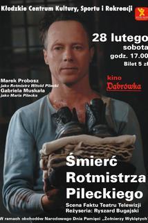 Smierc rotmistrza Pileckiego