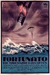 Fortunato. 2. Die Todesfahrt in den Lüften