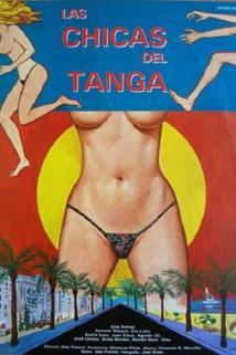 Chicas del tanga, Las