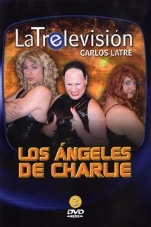 Latrelevisión 3: Los Ángeles de Charlie