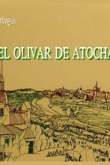 Olivar de Atocha, El