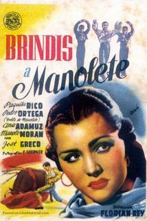 Brindis a Manolete  - Brindis a Manolete