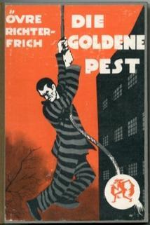 Goldene Pest, Die