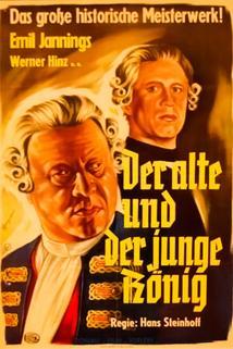 Alte und der junge König - Friedrichs des Grossen Jugend, Der