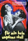 Pro žhavou lásku mládí (1952)