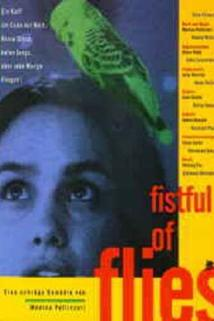 Fistful of Flies
