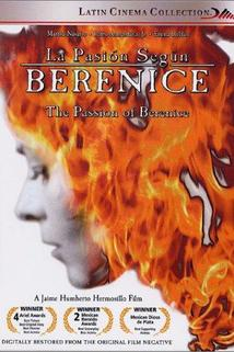 Pasión según Berenice, La