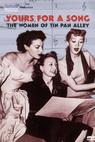 Yours for a Song: The Women of Tin Pan Alley