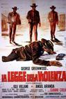 Legge della violenza - Tutti o nessuno (1969)