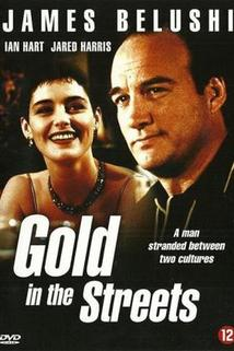 Gold in the Streets  - Gold in the Streets