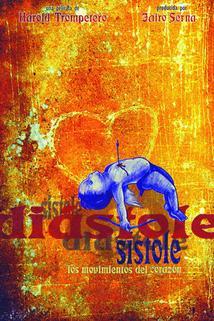 Diástole y sístole: Los movimientos del corazón  - Diástole y sístole: Los movimientos del corazón