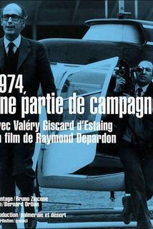 1974, une partie de campagne  - 1974, une partie de campagne