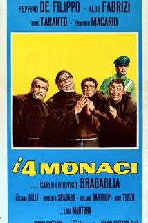 Quattro monaci, I