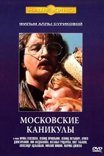 Moskovskiye kanikuly  - Moskovskiye kanikuly