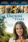 Uncross the Stars (2008)