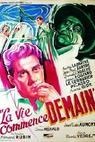 Vie commence demain, La (1949)