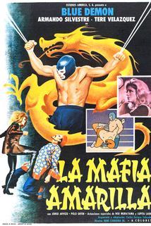 Mafia amarilla, La