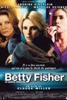 Betty Fisherová a další příběhy (2001)
