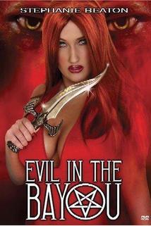 Evil in the Bayou  - Evil in the Bayou