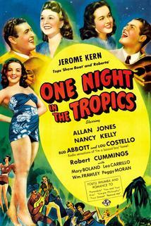 One Night in the Tropics  - One Night in the Tropics