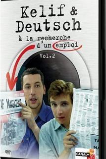 Kelif et Deutsch à la recherche d'un emploi