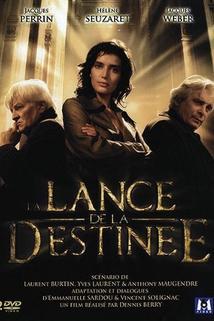 Lance de la destinée, La