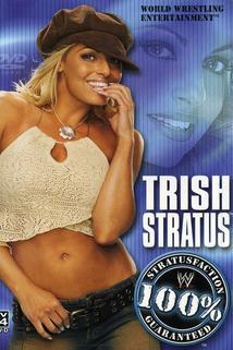 WWE: Trish Stratus - 100% Stratusfaction