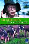 Gerechten von Kummerow, Die