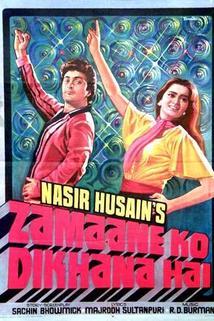 Zamaane Ko Dikhana Hai