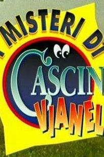 Misteri di Cascina Vianello, I