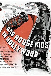 Gas House Kids in Hollywood  - Gas House Kids in Hollywood