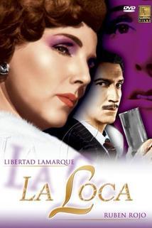Loca, La
